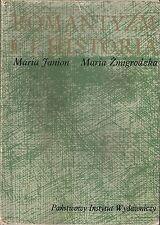Maria Janion Maria Żmigrodzka ROMANTYZM I HISTORIA