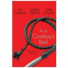 In a Cowboy's Bed, LaFleur, Lynn, Harper, Vonna, Johnson, Cat, Good Condition, B