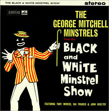 The George Mitchell Minstrels – The Black And White Minstrel Show