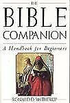 The Bible Companion: A Handbook for Beginners by Witherup, Ronald D.