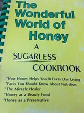 The Wonderful World of Honey: A Sugarless Cookbook Nutrition Recipe Parkhill