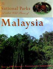 The National Parks and Other Wild Places of Malaysia - World Wildlife Fund