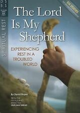 The Lord is My Shepherd - Experiencing Rest in a Troubled World