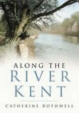 Rothwell-Along The River Kent  BOOK NEW