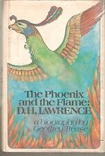 THE PHOENIX AND THE THE FLAME : D. H LAWRENCE- GEOFFREY TREASE 1973-1ST EDITION