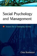Social Psychology and Management: Issues for a Changing Society