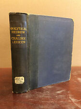 THE ANALYTICAL HEBREW AND CHALDEE LEXICON By B. Davidson - 1900