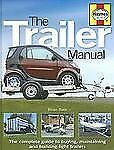 The Trailer Manual: The complete guide to buying, maintaining and buil-ExLibrary