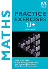 Maths Practice Exercises 13+ David Hanson ISEB Publications PB / 9781907047336