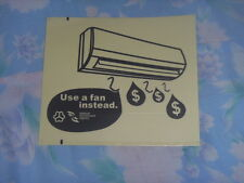 "Brand New ""Use a fan instead"" sticker *Free postage"