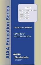 Elements of Spacecraft Design AIAA Education)