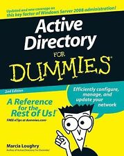 Active Directory for Dummies by Steve Clines and Marcia Loughry (2008,...