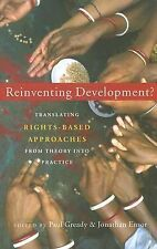 Reinventing Development?: Translating Rights-based Approaches from Theory into P