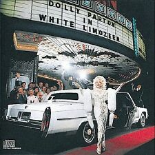 White Limozeen -- Dolly Parton -- New Country Music CD