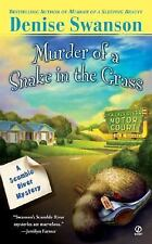 Murder of a Snake in the Grass (Scumble River Mysteries, Book 4), Denise Swanson