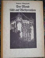 Budzinski, Robert:Der Mond fällt auf Westpreußen Mit 58 Bildern des Verfassers