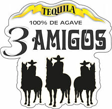"Three Amigos Tequila  Bar Alcohol  Bumper sticker, wall, vinyl, bumper 5""x5"""