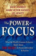 The Power of Focus: How to Hit Your Business, Personal and Financial Targets wit
