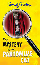 The Mystery of the Pantomime Cat (The Mystery Series: 7), Enid Blyton, New Book