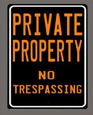 """""""NO TRESPASSING -PRIVATE PROPERTY"""" metal sign- 9""""x12"""" FREE SHIPPING"""