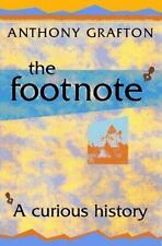 The Footnote: A Curious History by Grafton, Anthony