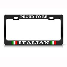 PROUD ITALIAN ITALY COUNTRY Metal License Plate Frame Tag Holder