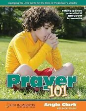 Kids in Ministry Curriculum: Prayer 101 (for Kids) : Children's Church...
