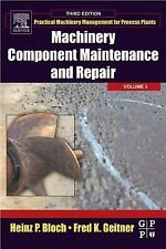 Practical Machinery Management for Process Plants: Machinery Component...