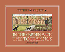 In the Garden with the Totterings (Tottering-by-Gently), 0711231850, New Book