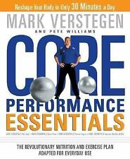Core Performance Essentials: The Revolutionary Nutrition and Exercise Plan Adapt