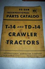 Vintage International Harvester T-14 and TD-14 crawler tractors parts catalog