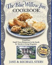 Blue Willow Inn Cookbook Best Small-Town Restaurant in the South Southen Road