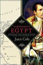 Napoleon's Egypt: Invading the Middle East by Cole, Juan