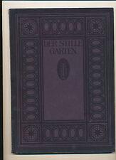 Blauen Bücher Der Stille Garten 1913  dt. Maler 1. Hälfte des 19. Jahrhunderts