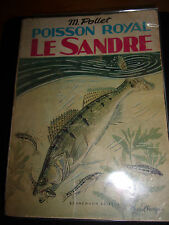 Poisson royal le sandre