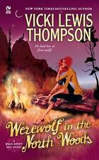 Wild about You Novel: Werewolf in the North Woods 2 by Vicki Lewis Thompson...