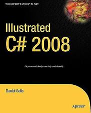 Illustrated C# 2008 (Expert's Voice in .NET), Solis, Daniel, Good Condition, Boo