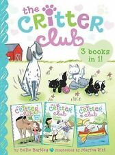 The Critter Club 3-Books-in-1!: Marion Takes a Break; Amy Meets Her Stepsister;