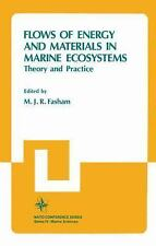 Flows of Energy and Materials in Marine Ecosystems: Theory and Practic-ExLibrary