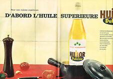PUBLICITE ADVERTISING 024   1962   HUILOR  DULCINE  huile spérieure  ( 2 pages)