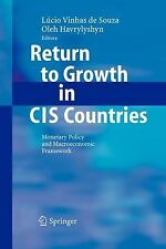 Return to Growth in CIS Countries : Monetary Policy and Macroeconomic...