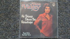 Dana Valery - He brings down the raindrops 7'' Single Germany