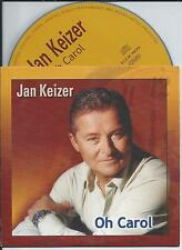 JAN KEIZER - Oh Carol CD SINGLE 2TR CARDSLEEVE 2001 (BZN)