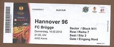 Orig.Ticket     Europa League 11/12    HANNOVER 96 - FC BRÜGGE  !!