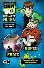 Fame: AND Duped (Ben 10 Ultimate Alien Storybooks), , New Book