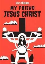 Mon ami jésus-christ par lars husum: WH2-M: PB097: nouveau livre