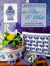 Cross-Stitch in Blue & White, Beesley, Terrece, Judson, Gloria, Wells, Debra, Bo