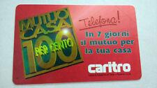 Scheda telefonica Mutuo casa 100% Caritro da 10000 nuova         10/16
