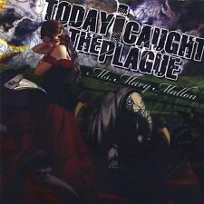 "Today i Caught The Plague - Ms. Mary Mallon (CD, 2008) TICTP01, ""THE KINDRED"""