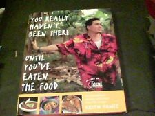 You Really Haven't Been There until You've Eaten the Food by Keith Famie s13